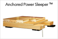 Anchored Power Sleeper